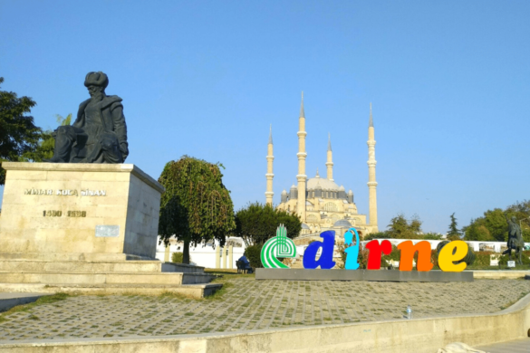 8 Must-Visit Attractions In Edirne: A Short break to the Ottoman Heritage and Turkish Times near Istanbul